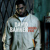 Play & Download Hood Fab by David Banner | Napster