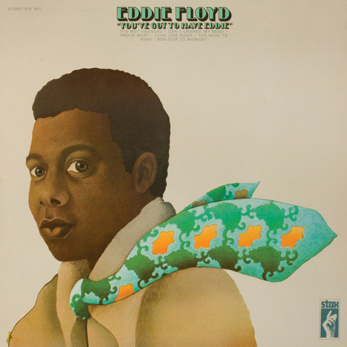 Play & Download You've Got To Have Eddie by Eddie Floyd | Napster