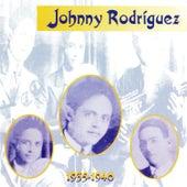 1935-1940 von Johnny Rodriguez