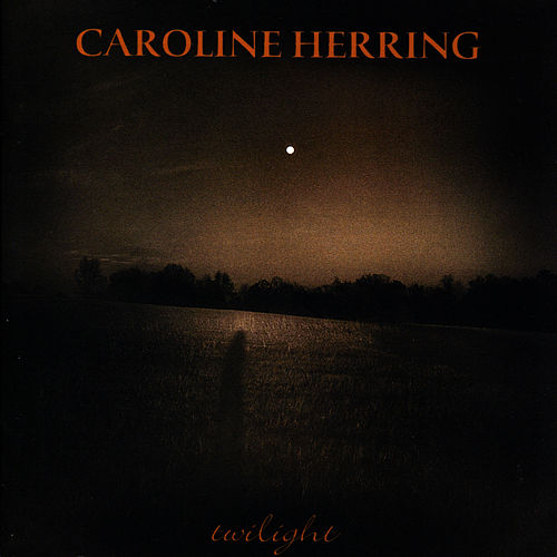 Twilight by Caroline Herring