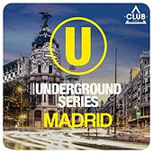 Underground Series Madrid, Pt. 2 by Various Artists