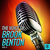 Play & Download The Voice of Brook Benton, Vol. 2 by Brook Benton | Napster
