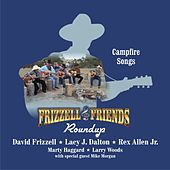 Play & Download Frizzell & Friends: Roundup – Campfire Songs by Various Artists | Napster