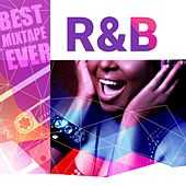 Play & Download Best Mixtape Ever: R&B by Various Artists | Napster