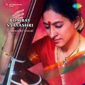 Bombay S. Jayashri - Classical Vocal by Bombay S. Jayashri