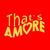 That's amore by Various Artists