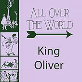 Play & Download All Over The World by King Oliver | Napster