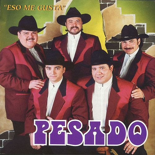 Play & Download Eso Me Gusta by Pesado | Napster