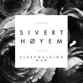 Sleepwalking Man by Sivert Høyem