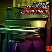 Play & Download The Quest of Sam the Sham & the Pharaohs, Vol. 5 by Sam The Sham & The Pharaohs | Napster