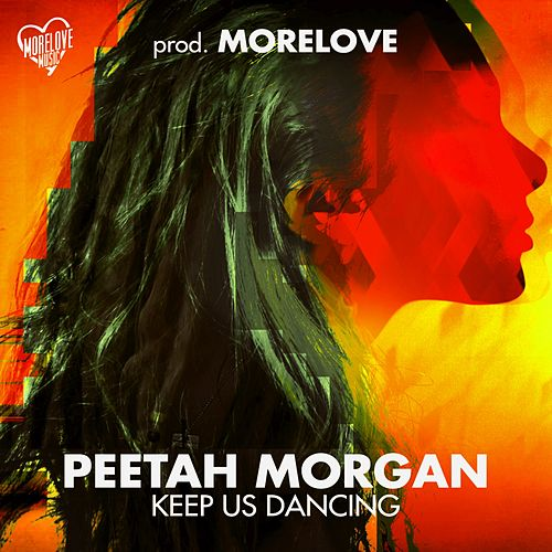 Play & Download Keep Us Dancing by Peetah Morgan | Napster