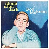 Play & Download Alone After Dark by Rod McKuen | Napster
