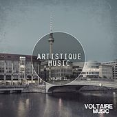 Play & Download Artistique Music, Vol. 11 by Various Artists | Napster