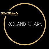 Play & Download MoBlack by Roland Clark | Napster