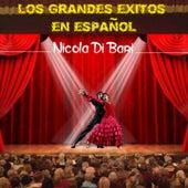 Play & Download Los Grandes Exitos en Espanol by Nicola Di Bari | Napster