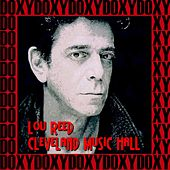 Cleveland Music Hall, April 26th, 1978 (Doxy Collection, Remastered, Live on Fm Broadcasting) von Lou Reed