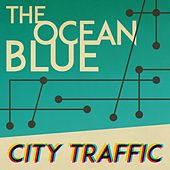 City Traffic by The Ocean Blue