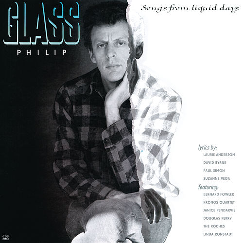 Songs From Liquid Days by Philip Glass