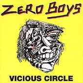 Play & Download Vicious Circle by Zero Boys | Napster