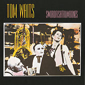 Play & Download Swordfishtrombones by Tom Waits | Napster