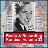 Radio & Recording Rarities, Volume 33 by Various Artists