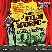 LAMBERT / BERNERS: Film Music - Merchant Seamen Suite / Anna Kar by Various Artists