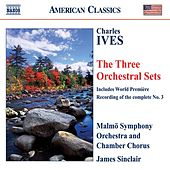 Play & Download IVES: Orchestral Sets Nos. 1-3 (Sinclair) by Various Artists | Napster