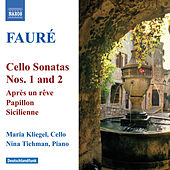 FAURE: Cello Sonatas Nos. 1 and 2 / Elegie / Romance (Kliegel) by Maria Kliegel