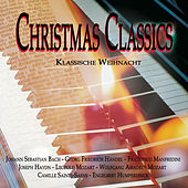 Play & Download Christmas Classics - Klassische Weihnacht by Various Artists | Napster