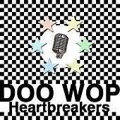 Play & Download Doo Wop Heartbreakers by Various Artists | Napster