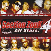 Section Zouk All Stars Vol 4 by Various Artists