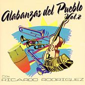 Play & Download Alabanzas del Pueblo 2 by Ricardo Rodríguez | Napster