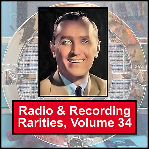 Play & Download Radio & Recording Rarities, Volume 34 by Various Artists | Napster