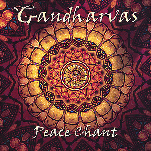 Peace Chant by The Gandharvas