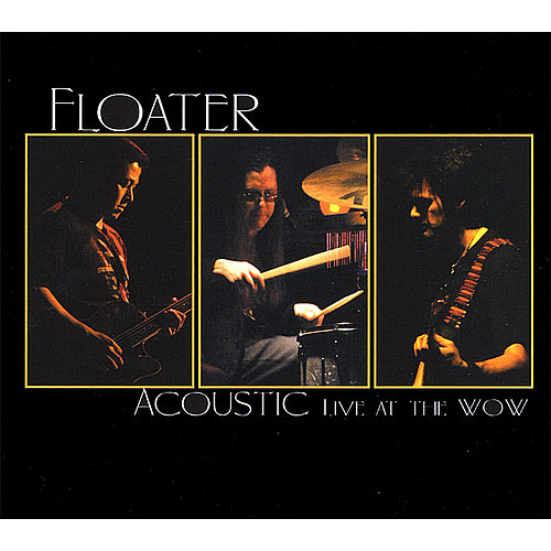 Play & Download Acoustic Live At the Wow by Floater | Napster