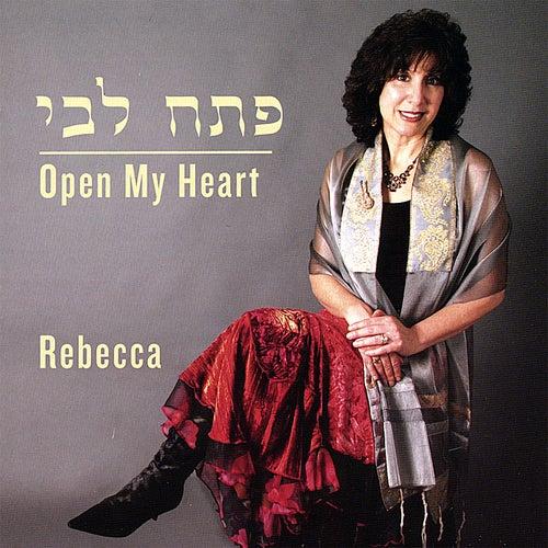 P'tach Libi - Open My Heart by Rebecca