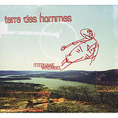Terre Des Hommes by Stephane Wrembel