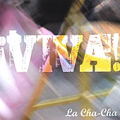 Play & Download ¡Viva! by Cha Cha | Napster