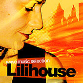 Play & Download Wave Music Selection By Lilihouse by Various Artists | Napster
