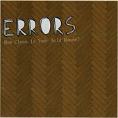 Play & Download How Clean Is Your Acid House? by Errors | Napster