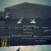 Play & Download Boldemann / Gefors / Hillborg by Anne-sofie Von Otter | Napster