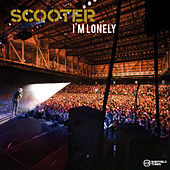 Play & Download I'm Lonely by Scooter | Napster
