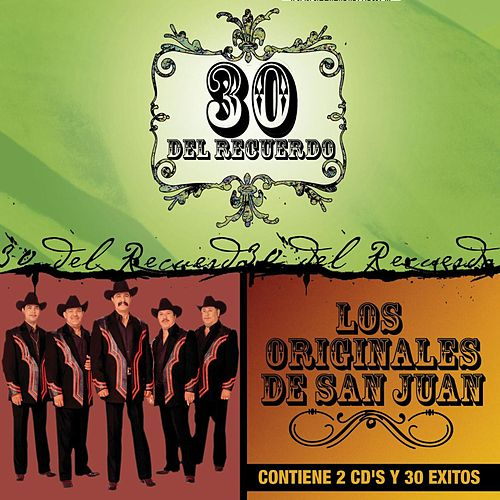 Play & Download 30 Del Recuerdo by Los Originales De San Juan | Napster