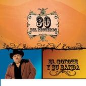 Play & Download 30 Del Recuerdo by El Coyote Y Su Banda | Napster