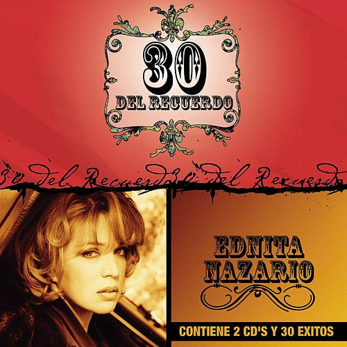Play & Download 30 Del Recuerdo by Ednita Nazario | Napster