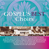 Play & Download Gospel's Best Choirs by Various Artists | Napster