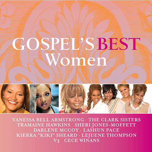 Play & Download Gospel's Best Women by Various Artists | Napster