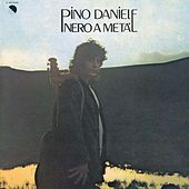 Nero A Metà (2008 Remastered Edition) by Pino Daniele
