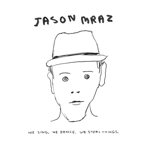 Play & Download We Sing. We Dance. We Steal Things. by Jason Mraz | Napster