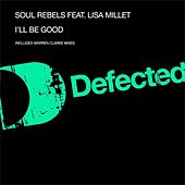 Play & Download I'll Be Good by Soul Rebels | Napster